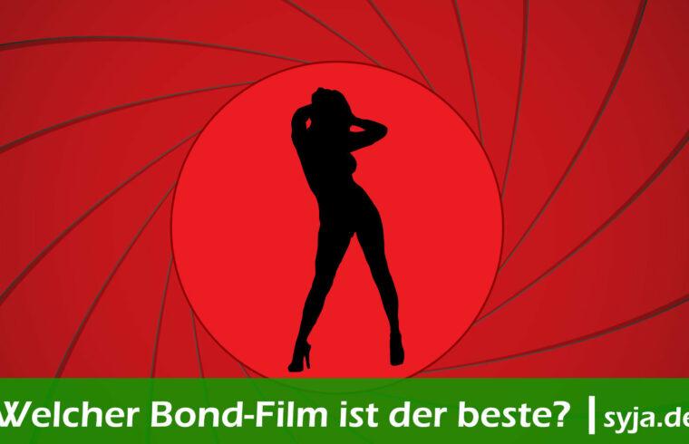 Welcher Bond ist der beste